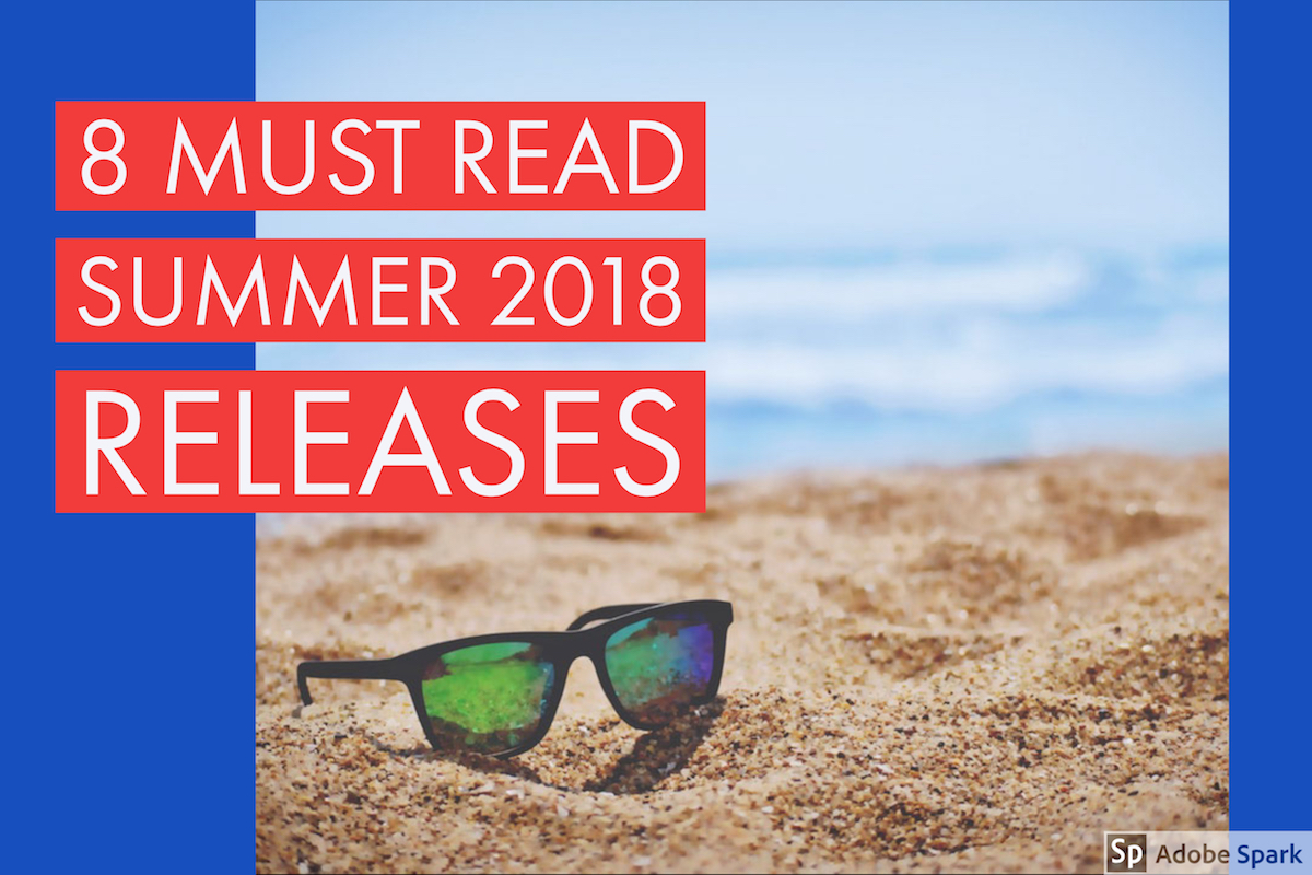 must read summer 2018 releases