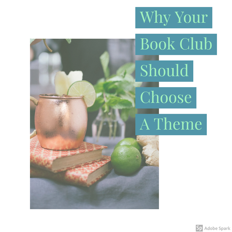 why your book club should choose a theme