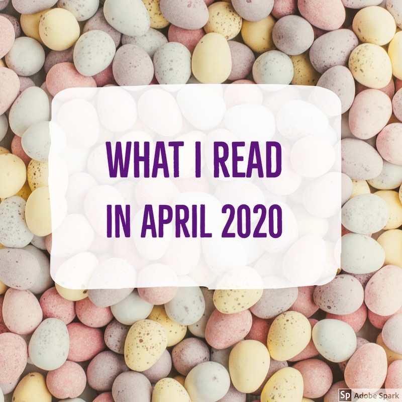 what i read in april 2020