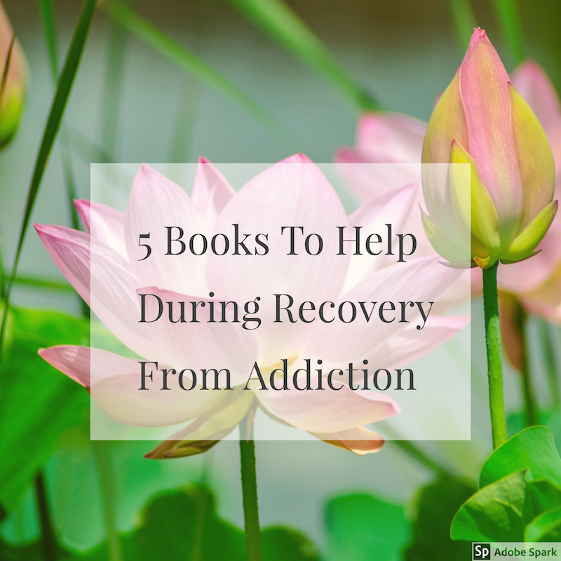 5 Books to help during recovery from addiction