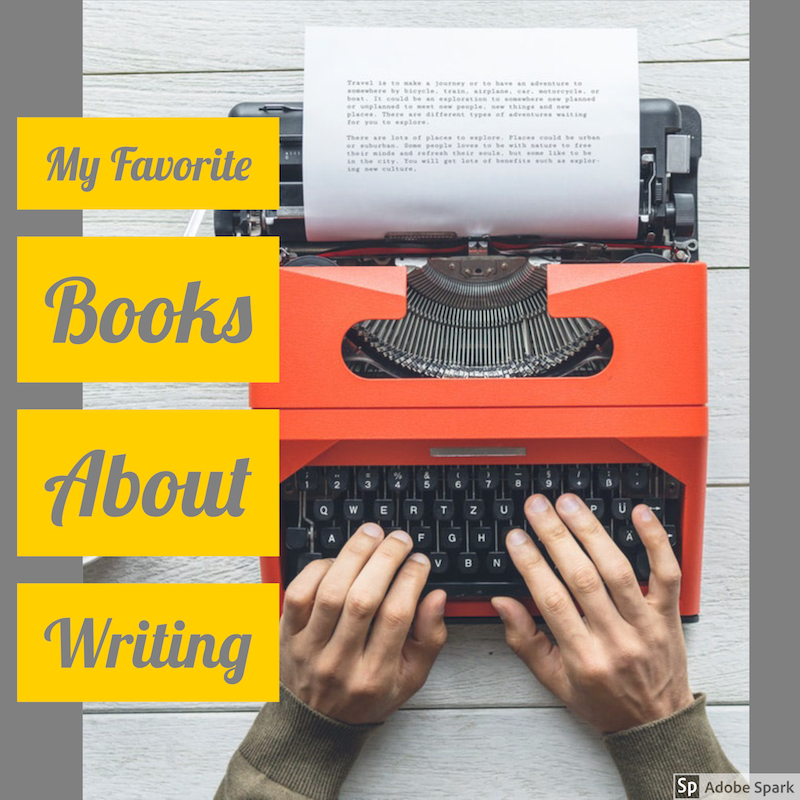 my favorite books about writing
