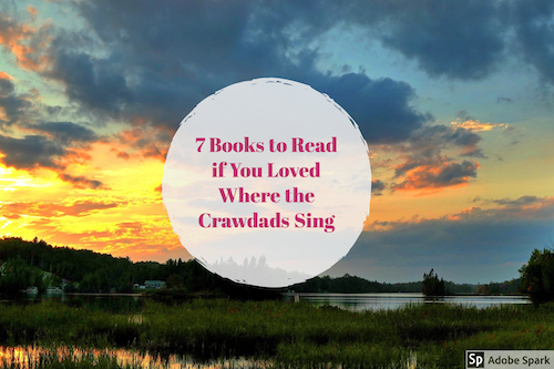 books that are similar to where the crawdads sing